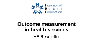Outcome measurement in health services