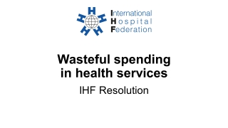 Wasteful spending in health services