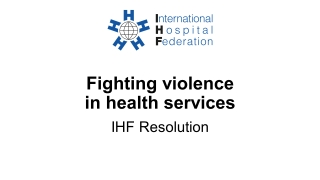 Fighting violence in health services