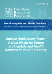 Special Anniversary Issue: A Bold Vision for Future of Hospitals and Health Services in the 21st Century