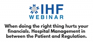 When doing the right thing hurts your financials. Hospital Management in between the Patient and Regulation.